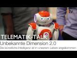 """Telematik-Talk """"Die künstliche Intelligenz ist in unserem Leben angekommen"""""""
